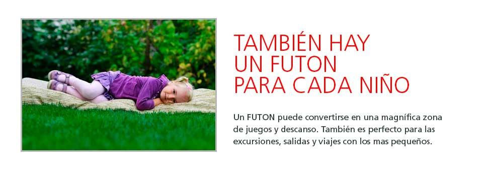 Hay un futon para cada niño. Futones para niños